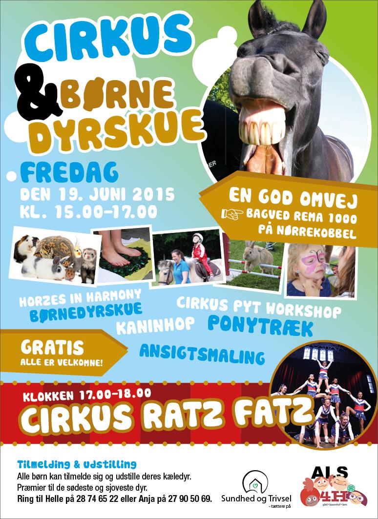 Cirkus & Børne Dyrskue, Fredag d. 19. juni 2015 kl. 15.00-17.00, bagved REMA 1000 på Nørrekobbel